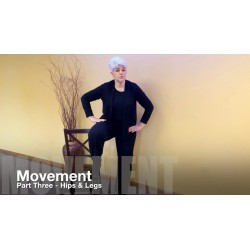 Movement Part Three - Hips and Legs